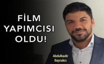 İş insanı Abdulkadir Bayrakcı İlk Film çekimlerine 15 Haziran'da başlıyor